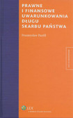 Panfil Przemysław - Prawne i finansowe uwarunkowania długu Skarbu Państwa