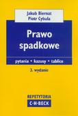 Biernat Jakub, Cybula Piotr - Prawo spadkowe Pytania kazusy tablice
