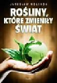 Molenda Jarosław - Rośliny które zmieniły świat