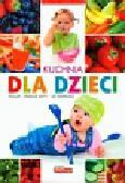 Czarkowska Iwona - Kuchnia dla dzieci