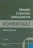 Kotowski Wojciech - Prawo o ruchu drogowym Komentarz