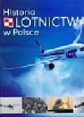 Bondaryk Paweł, Gruszczyński Jerzy, Kłosowski Mariusz - Historia lotnictwa w Polsce
