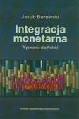Borowski Jakub - Integracja monetarna