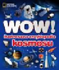 Stott Carole - WOW! Ilustrowana encyklopedia kosmosu