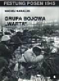 Karalus Maciej - Grupa bojowa Warta