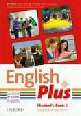 Quintana Jenny, Tims Nicholas, Styring James, Wetz Ben - English Plus 2 Student`s Book. Gimnazjum