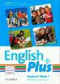 Quintana Jenny, Pye Diana, Wetz Ben - English Plus 1 Student`s Book. Gimnazjum