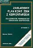 Pałka M. - Zakładowy plan kont z komentarzem dla jednostek prowadzących działalność gospodarczą według ostatniej nowelizacji ustaw: o rachunkowości i o podatku VAT