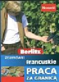 Płońska Dagmara - Berlitz  Rozmówki francuskie Praca za Granicą