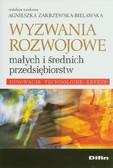 red. Zakrzewska-Bielawska Agnieszka - Wyzwania rozwojowe małych i średnich przedsiębiorstw
