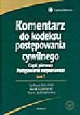 Ereciński T.(red.), Gudowski J., Jędrzejewska M. - Komentarz do Kodeksu postępowania cywilnego. Część pierwsza: Postępowanie rozpoznawcze. Tom 1 i 2