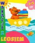 Wakacje z Leosiem 4-5 lat