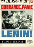 Terzani Tiziano - Dobranoc panie Lenin