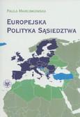 Marcinkowska Paula - Europejska Polityka Sąsiedztwa