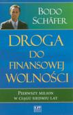 Schafer Bodo - Droga do finansowej wolności Pierwszy milion w ciągu siedmiu lat