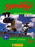 Genial 1A Kompakt Podręcznik z ćwiczeniami z płytą CD. język niemiecki dla gimnazjum, Kurs dla początkujących