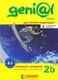 Genial 2B Kompakt Podręcznik z ćwiczeniami z płytą CD. Język niemiecki dla gimnazjum. Kurs dla początkujących i kontynuujących naukę