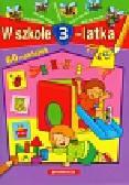 Juryta Anna, Langowska Mariola, Szczepaniak Anna - W szkole 3-latka