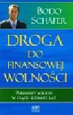 Schafer Bodo - Droga do finansowej wolności
