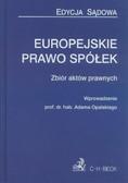 Europejskie prawo spółek Zbiór aktów prawnych