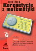 Sabok Halina - Zeszyt 6 gimnazjum Korepetycje z matematyki