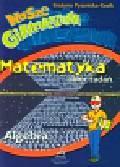 Pysznicka-Kozik Grażyna - Nasze gimnazjum Matematyka Algebra
