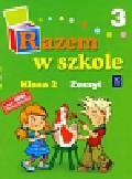 Mejnartowicz-Abou-Ali Kamila, Warakomska Małgorzata - Razem w szkole 2 Zeszyt 3