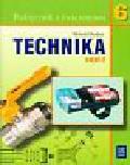 Bober Witold - Technika 6 Podręcznik z ćwiczeniami Część 2. Szkoła podstawowa