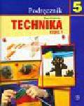 Królicka Ewa - Technika 5 Podręcznik Część 1. Szkoła podstawowa