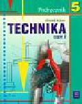 Bober Witold - Technika 5 Podręcznik Część 2. Szkoła podstawowa