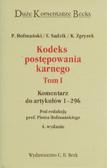 Hofmański Piotr (red.), Sadzik Elżbieta, Zgryzek Kazimierz - Kodeks postępowania karnego. Tom I. Komentarz do art. 1-296