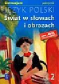 Bobiński Witold - Świat w słowach i obrazach 2 Język polski Podręcznik. Gimnazjum