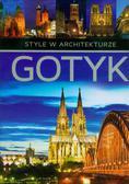 Adamska Monika, Siewak-Sojka Zofia - Gotyk style w architekturze