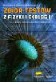 Szymczak-Bogdańska Bożenna - Zbiór testów z fizyki i ekologii dla szkół gimnazjalnych i średnich