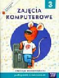 Szkoła na miarę Zajęcia komputerowe 3 Podręcznik z ćwiczeniami. edukacja wczesnoszkolna