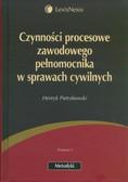 Pietrzkowski Henryk - Czynności procesowe zawodowego pełnomocnika w sprawach cywilnych