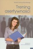 Zubrzycka-Maciąg Teresa - Trening asertywności w kształceniu pedagogicznym