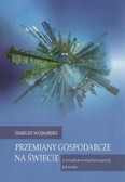 Wojnarski Dariusz - Przemiany gospodarcze na świecie w latach dziewięćdziesiątych XX wieku