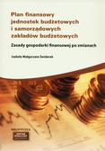 Świderek Izabela M. - Plan finansowy jednostek budżetowych i samorządowych zakładów budżetowych. Zasady gospodarki finansowej po zmianach