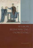 red. Lis Artur - Prawo w Europie średniowiecznej i nowożytnej