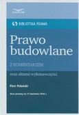 Polański Piotr - Prawo budowlane z komentarzem Biblioteka Prawa