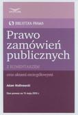 Malinowski Adam - Prawo zamówień publicznych z komentarzem Biblioteka Prawa