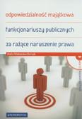 Walewska-Borsuk Aneta - Odpowiedzialność majątkowa funkcjonariuszy publicznych za rażące naruszenie prawa