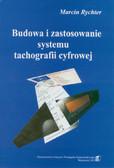 Rychter Marcin - Budowa i zastosowanie systemu tachografii cyfrowej