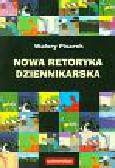 Pisarek Walery - Nowa retoryka dziennikarska
