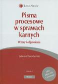 Samborski Edward, zaktualizował i uzupełnił Kotowski Wojciech - Pisma procesowe w sprawach karnych. Wzory i objaśnienia