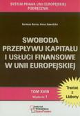Bacia Bartosz, Zawidzka Anna - Swoboda przepływu kapitału i usługi finansowe w Unii Europejskiej