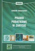 Kosakowski Edward - Prawo podatkowe w zarysie