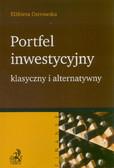 Ostrowska Elżbieta - Portfel inwestycyjny klasyczny i alternatywny