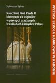 Bębas Sylwester - Nauczanie Jana Pawła II kierowane do więźniów w percepcji osadzonych w zakładach karnych w Polsce